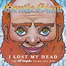 I Lost My Head: The Chrysalis Years 1975 - 1980