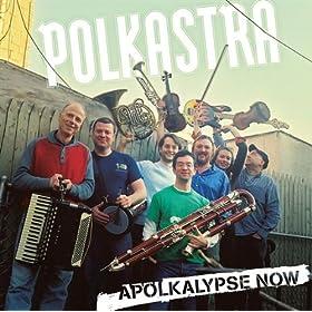 Polkastra: Apolkalypse Now