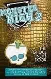 Monster High 2: The Ghoul Next Door