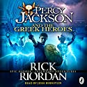 Percy Jackson and the Greek Heroes Audiobook by Rick Riordan Narrated by Jesse Bernstein