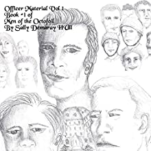 Officer Material, Vol. 1: Men of the Octofoil (       UNABRIDGED) by Sally Hull Narrated by Jaicie Kirkpatrick