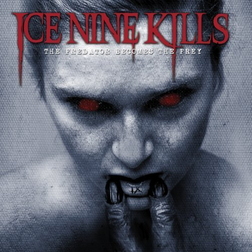 Predator Becomes the Prey by Ice Nine Kills (2014) Audio CD