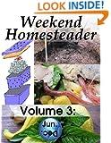 Weekend Homesteader: June