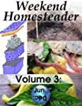 Weekend Homesteader: June