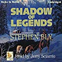 Shadow of Legends: Fortunes of the Black Hills: Book 2 Audiobook by Stephen Bly Narrated by Jerry Sciarrio