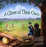 A Glove of Their Own (Morgan James Kids)