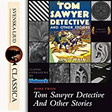 Tom Sawyer Detective And Other Stories Audiobook by Mark Twain Narrated by John Greenman