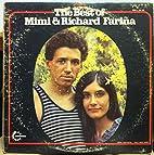 The Best of Mimi & Richard Farina by Mimi &…