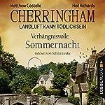 Verhängnisvolle Sommernacht (Cherringham - Landluft kann tödlich sein 12) | Matthew Costello,Neil Richards