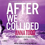 After We Collided: The After Series, Book 2 | Anna Todd