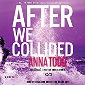 After We Collided: The After Series, Book 2 | [Anna Todd]