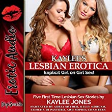 Kaylee's Lesbian Erotica: Five First Time Lesbian Sex Stories Audiobook by Kaylee Jones Narrated by Adria Snyder, Kelly Morgan, Concha di Pastoro, Sophia Chambers