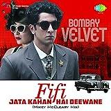 Fifi - Jata Kahan Hai Deewane (Mikey McCleary Mix) [From