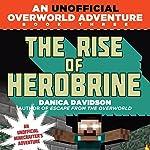 The Rise of Herobrine | Danica Davidson