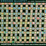Morton Feldman: Piano and String Quartet / Aki Takahashi, Kronos Quartet