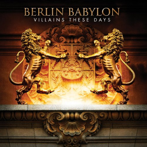 Berlin Babylon-Villains These Days-2014-FWYH Download