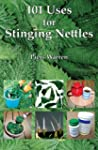 101 Uses for Stinging Nettles (Englis...