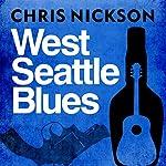 West Seattle Blues | Chris Nickson