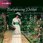 Enlightening Delilah: School for Manners, Book 3 | Marion Chesney