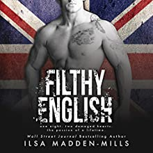 Filthy English Audiobook by Ilsa Madden-Mills Narrated by Kitty Bang, Paul Berton