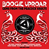 Boogie Uproar: Gems From The Peacock Vaults