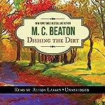 Dishing the Dirt: An Agatha Raisin Mystery | M. C. Beaton
