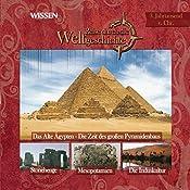 Reise durch die Weltgeschichte, 3. Jahrtausend v.Chr. (WISSEN) | Stephanie Mende, Wolfgang Suttner