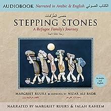Stepping Stones: A Refugee Family's Journey | Livre audio Auteur(s) : Margriet Ruurs Narrateur(s) : Margriet Ruurs, Falah Raheem