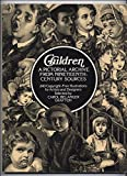 Children: A Pictorial Archive from Nineteenth-Century Sources : 240 Copyright-Free Illustrations for Artists and Designers (Dover Pictorial Archive)