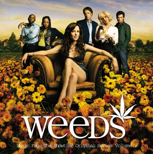 (The Real) Tuesday Weld - Weeds, Vol. 2 (Soundtrack from the TV Show) - Zortam Music
