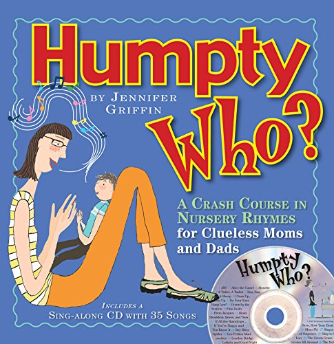 Humpty Who?: A Crash Course in 80 Nursery Rhymes (Nursery Rhyme Sheet Music compare prices)