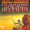 Climbing Olympus (       UNABRIDGED) by Kevin J. Anderson Narrated by Jim Meskimen