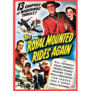 The Royal Mounted Rides Again movie
