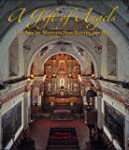 A Gift of Angels: The Art of Mission...