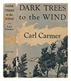 Dark Trees to the Wind
