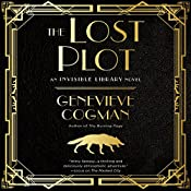 The Lost Plot: The Invisible Library, Book 4 | [Genevieve Cogman]