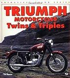 Triumph Motorcycles: Twins & Triples