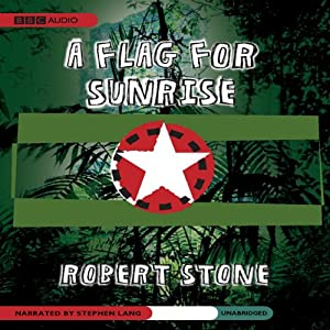 A Flag for Sunrise | [Robert Stone]