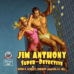 Jim Anthony: Super-Detective Audiobook
