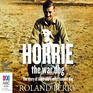 Horrie the War Dog Audiobook
