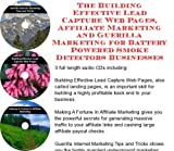 img - for The Guerilla Marketing, Building Effective Lead Capture Web Pages, Affiliate Marketing for Battery Powered Smoke Detectors Businesses book / textbook / text book