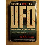 The Case for the UFO : Unidentified Flying Objects ~ M. K. Jessup