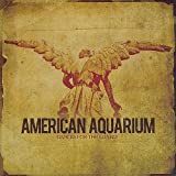 Songtexte von American Aquarium - Dances for the Lonely