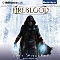 Fireblood: Whispers from Mirrowen, Book 1 Audiobook by Jeff Wheeler Narrated by Michael Page