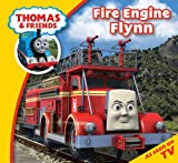 img - for Fire Engine Flynn (Thomas & Friends Story Time) book / textbook / text book