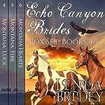 Echo Canyon Brides Box Set: Books 4-6 | Linda Bridey
