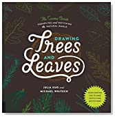 Drawing Trees and Leaves: Observing and Sketching the Natural World (The Curious Artist)