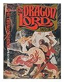 The dragon lord (0399123806) by Drake, David