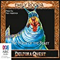 Maze of the Beast: Deltora Quest, Book 6 Audiobook by Emily Rodda Narrated by Ron Haddrick