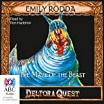 Maze of the Beast: Deltora Quest, Book 6 | Emily Rodda